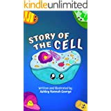 Story of the Cell: Children's biology book, fun poems and cute illustrations–Ages 8 and above.