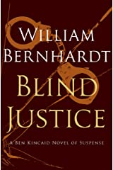 Blind Justice (Ben Kincaid series Book 2) Kindle Edition