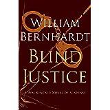 Blind Justice: A Novel of Suspense (Ben Kincaid series Book 2)