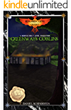 Greenways Goblins (Resurrection Quest Book 1)