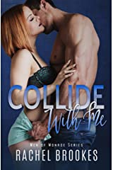 Collide With Me (Men of Monroe Book 3) Kindle Edition