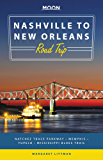 Moon Nashville to New Orleans Road Trip: Natchez Trace Parkway,  Memphis, Tupelo, Mississippi Blues Trail (Travel Guide) (English Edition)