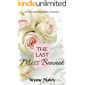 The Last Miss Bennet: A Pride and Prejudice Variation (English Edition)