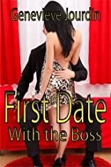 First Date With the Boss Kindle Edition