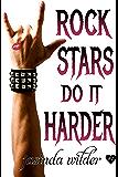 Rock Stars Do It Harder: Big Girls Do It