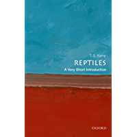 Reptiles: A Very Short Introduction (Very Short Introductions)