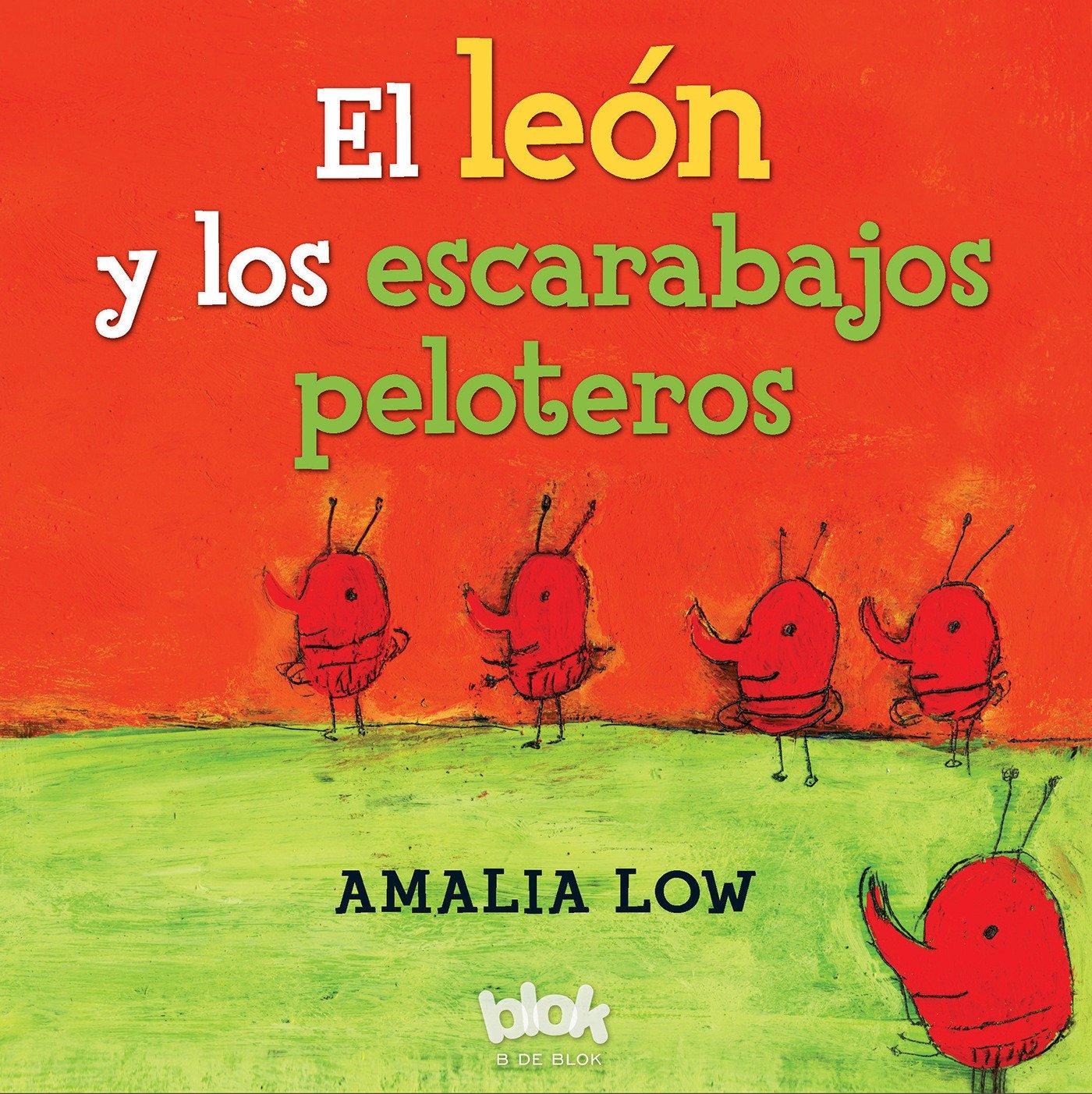 Download El leon y los escarabajos peloteros / The Lion and the Dung Beetles (Spanish Edition) ebook