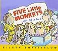 Five Little Monkeys Reading in Bed (A Five Little Monkeys Story)