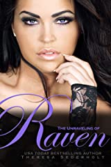 The Unraveling of Raven (The Unraveled Trilogy Book 1) Kindle Edition