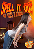 Spell it Out (Halloween with the Kreme 2017 Book 11)