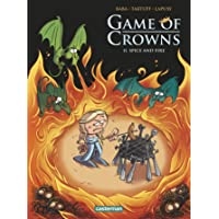 Game of Crowns, Tome 2 : Spice and fire