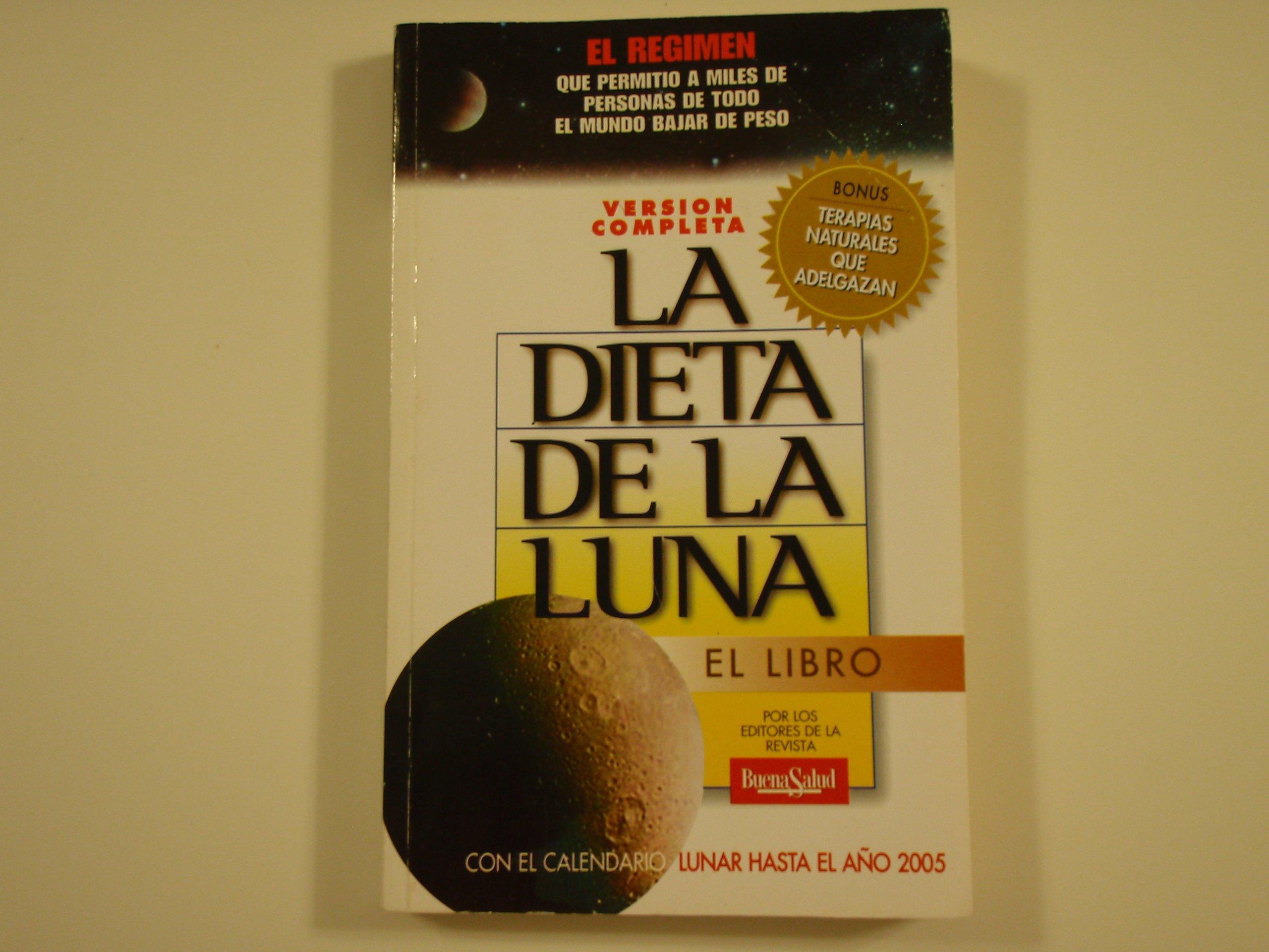 Calendario Lunare 2005.La Dieta De La Luna Amazon Co Uk Oscar Eduardo Blotta