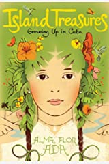 Island Treasures: Growing Up in Cuba Kindle Edition