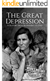 The Great Depression: A History From Beginning to End (English Edition)