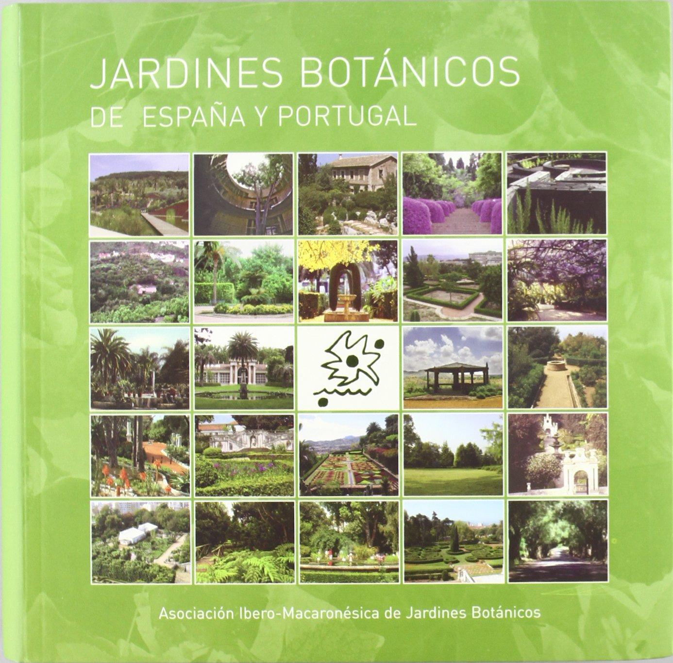 Jardines Botánicos de España y Portugal: Amazon.es: Elvira Palacio ...