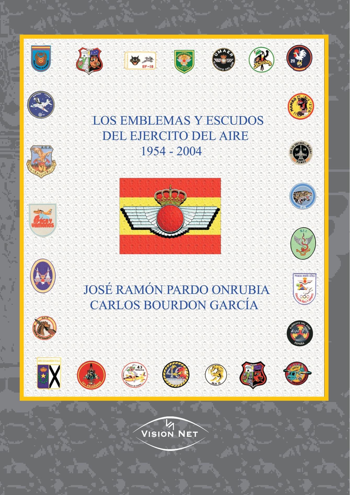 Los emblemas y escudos del ejercito del aire 1954-2004: Amazon.es: Bordon García, Carlos: Libros