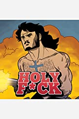 Holy F*ck (Issues) (4 Book Series) Kindle Edition