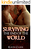 Romance: Surviving the End of the World (Gay Romance, Zombie Apocalypse, Alpha, M/M)