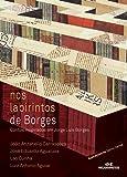 Nos Labirintos de Borges. Contos Inspirados em Jorge Luís Borges