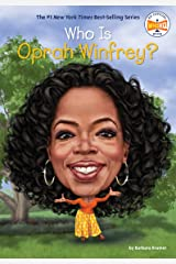 Who Is Oprah Winfrey? (Who Was?) Kindle Edition