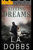 Killing Dreams (A Sam Mason K-9 Dog Mystery Book 5)