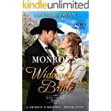 Monroe's Widowed Bride: Mail-Order Bride Romance (Lawmen's Brides Book 5)