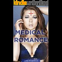 Medical Romance Novels: Doctor Erotica - Short Story Anthology Series