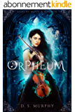 Orpheum: Gods of Music and Madness (English Edition)