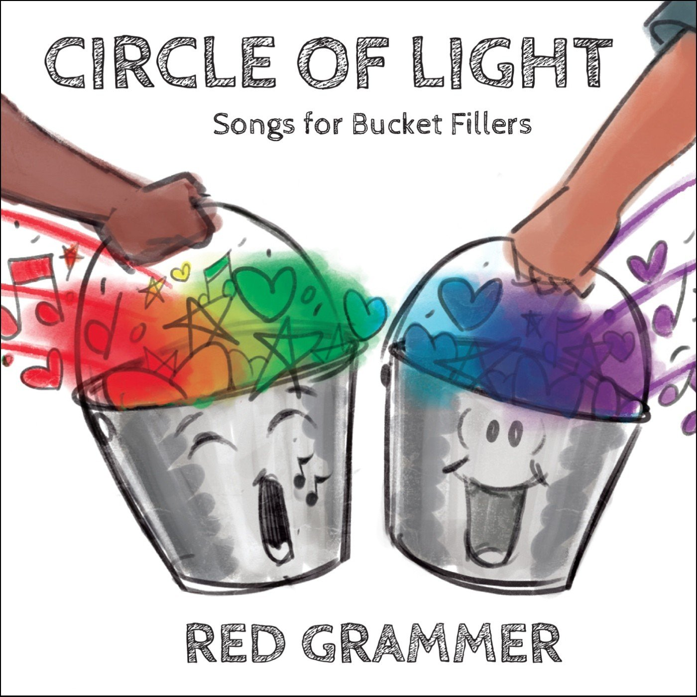 Circle Of Light: Songs For Bucket Fillers by Red Note Records