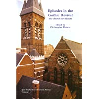Image for Episodes in the Gothic Revival: six church architects (Spire Studies in Architectural History)