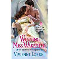 Winning Miss Wakefield: The Wallflower Wedding Series (English Edition)