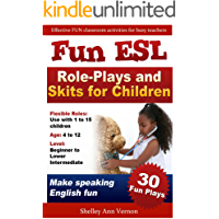Fun ESL Role-Plays and Skits for Children (English Edition)