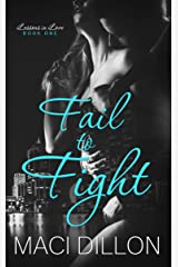 Fail to Fight (Lessons in Love Book 1) Kindle Edition