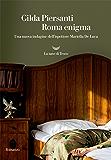 Roma Enigma: Una nuova indagine dell'ispettore Mariella De Luca