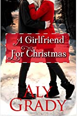 A Girlfriend For Christmas Kindle Edition