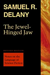 The Jewel-Hinged Jaw: Notes on the Language of Science Fiction Kindle Edition