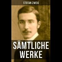 Sämtliche Werke von Stefan Zweig: Joseph Fouché + Sternstunden der Menschheit + Schachnovelle + Ungeduld des Herzens + Drei Meister: Balzac - Dickens - ... Maria Stuart + Magellan + Amerigo und mehr