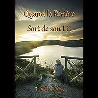 Quand la Rivière Sort de son Lit (French Edition) book cover
