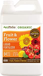 AgroThrive Fruit and Flower Organic Liquid Fertilizer - 3-3-5 NPK (ATFF1128) (1 Gal) for Fruits, Flowers, Vegetables, Greenhouses and Herbs