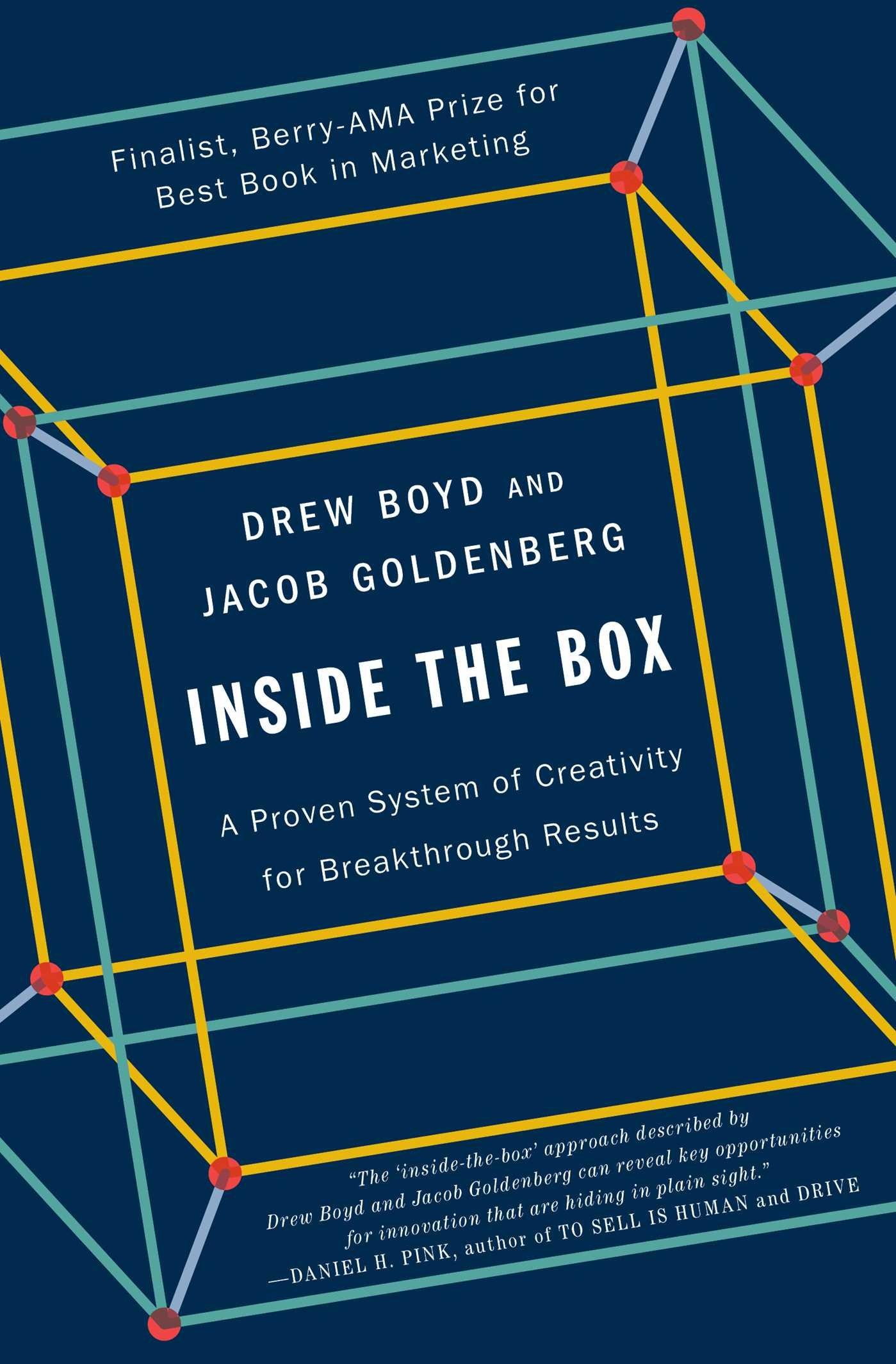 inside the box a proven system of creativity for breakthrough inside the box a proven system of creativity for breakthrough results drew boyd jacob goldenberg 9781451659290 amazon com books