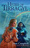 Heirs of Tirragyl (The Poison Tree Path Chronicles Book 2)
