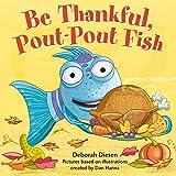 Be Thankful, Pout-Pout Fish (A Pout-Pout Fish Mini Adventure)
