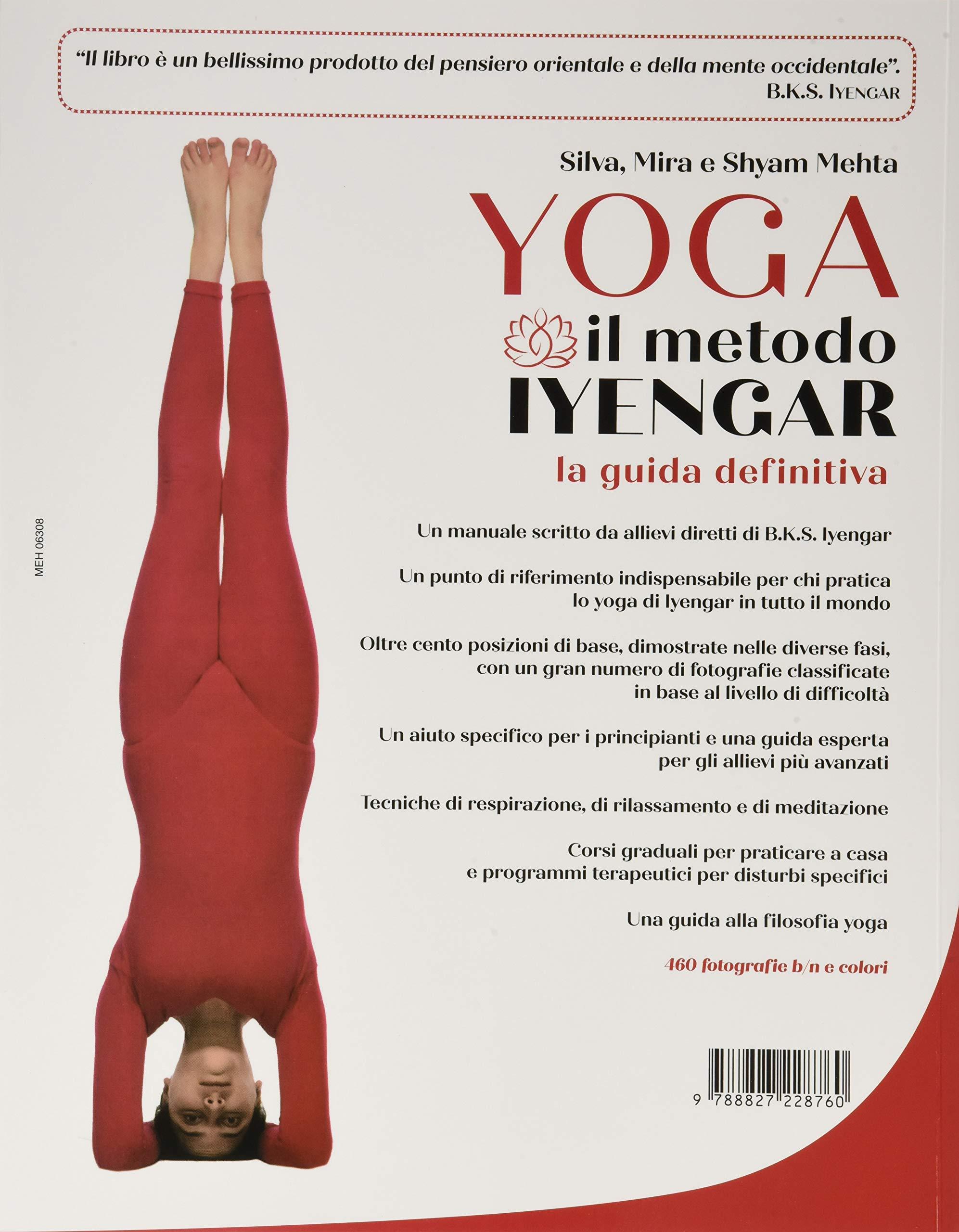 Yoga. Il metodo Iyengar. Ediz. illustrata Yoga, zen ...