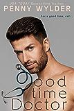 Good Time Doctor (English Edition)