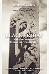 Black Friday: An Elders Keep Collection Special Edition Kindle Edition