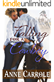 Falling For A Cowboy