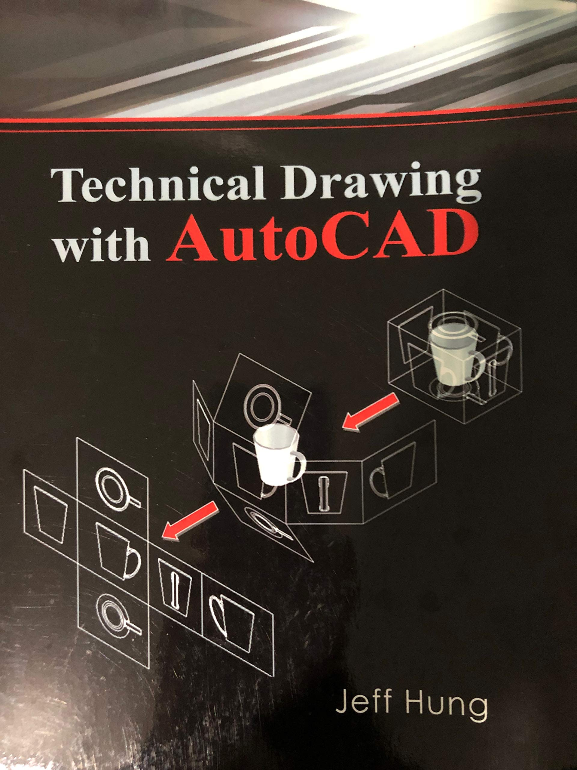 Technical Drawing with AutoCAD: Jeff Hung: 9781607974345