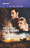 Trusting the Sheriff (Harlequin Intrigue Series)