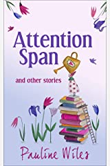 Attention Span and other stories Kindle Edition