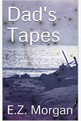 Dad's Tapes Kindle Edition